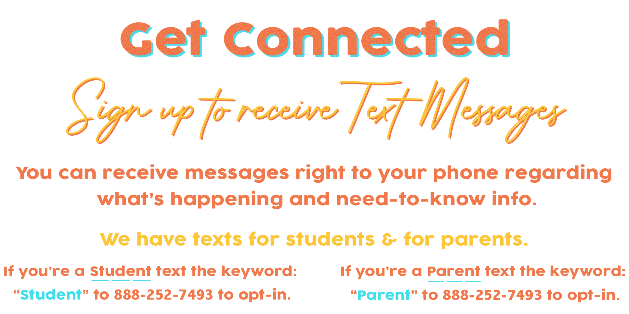 Sign up to receive text messages